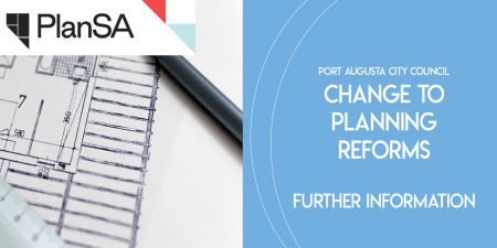 Change to Planning Reforms - Further Information